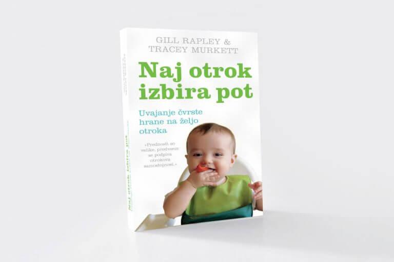 """»Naj otrok izbira pot"""" je delo avtoric Gill Rapley in Tracey Murkett. Je knjižna uspešnica, ki govori o tehniki uvajanja dopolnilne hrane."""